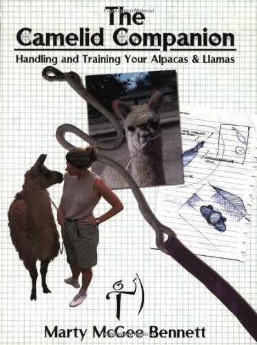 9780970991607: The Camelid Companion: Handling and Training Your Alpacas & Llamas