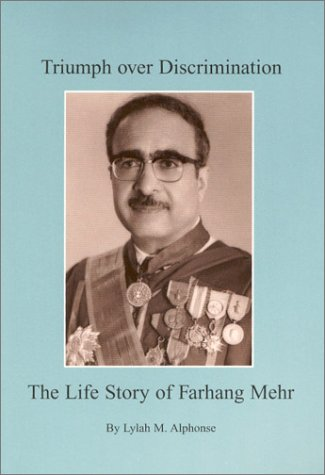 9780970993700: Triumph Over Discrimination: The Life Story of Farhang Mehr