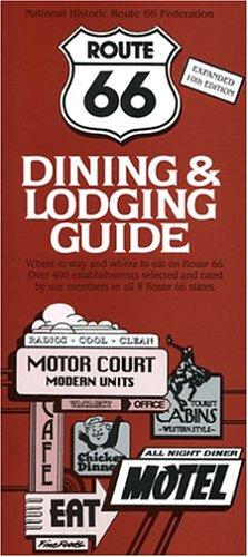 9780970995100: Route 66 Dining & Lodging Guide