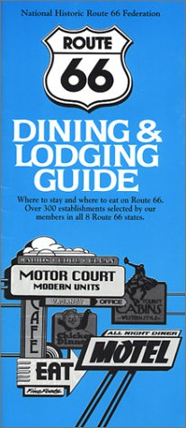9780970995117: Route 66 Dining & Lodging Guide, Expanded Ninth Edition