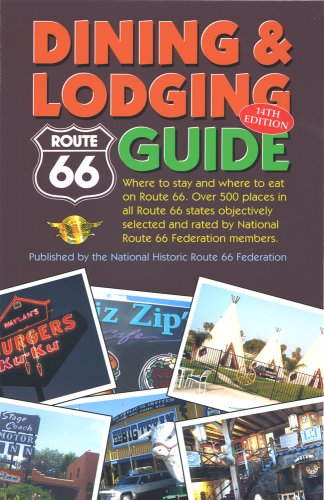 9780970995124: Route 66 Dining and Lodging Guide - 14th Edition