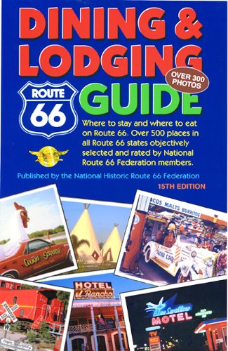 9780970995179: Route 66 Dining & Lodging Guide - 15th Edition