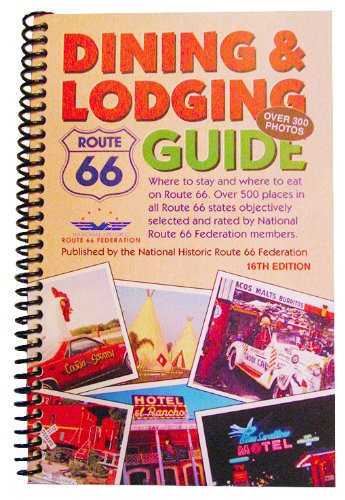 9780970995186: Route 66 Dining & Lodging Guide - 16th Edition [Spiral-Bound]