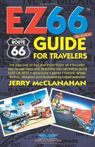 9780970995193: Route 66: EZ66 GUIDE For Travelers - 3RD EDITION by Jerry McClanahan (2013-02-13)