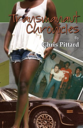 The Transmanaut Chronicles (a Coming of Age Story from 1977): Chris Pittard
