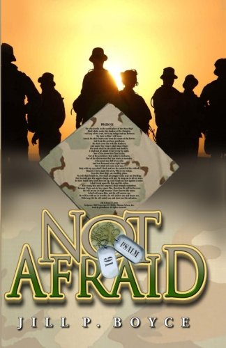NOT AFRAID (Story of the Psalm 91: Jill P. Boyce