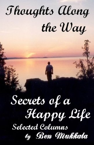 9780970997166: Thoughts Along the Way: Secrets of a Happy Life
