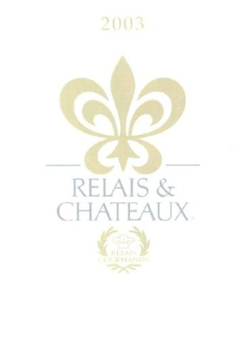 Relais & Chateaux: 2003 Edition (English Version): Relais & Chateaux