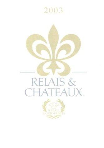 9780970998125: Relais & Chateaux: 2003 Edition (English Version)