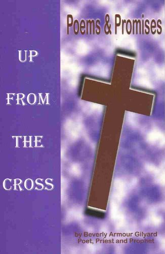 9780970998309: Up From the Cross : Poems & Promises