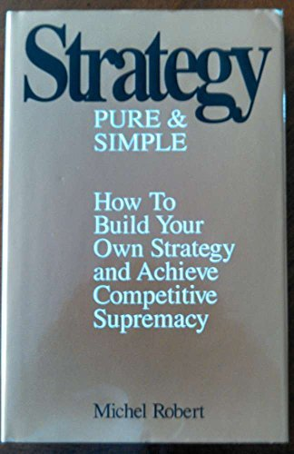 9780970998514: Strategy, Pure & Simple