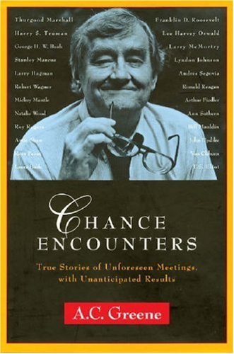 9780970998798: Chance Encounters: True Stories of Unforeseen Meetings, with Unanticipated Results