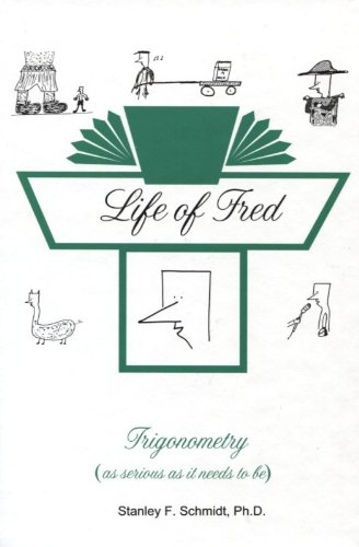 9780970999535: Life of Fred--Trigonometry