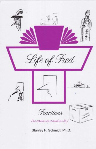 9780970999597: Life of Fred: Fractions