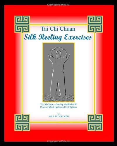 9780971000315: Tai Chi Chuan Silk Reeling Exercises