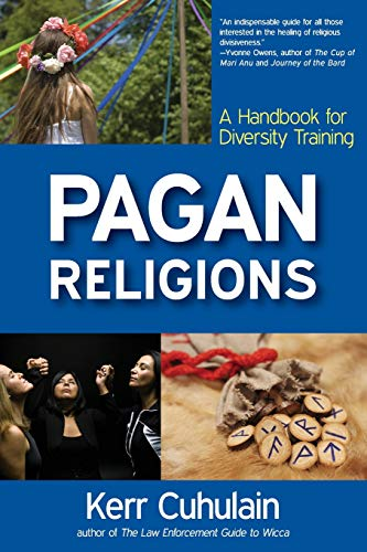 Pagan Religions: A Handbook for Diversity Training: Cuhulain, Kerr