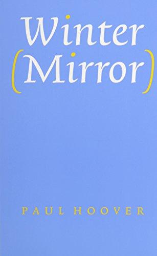 Winter (Mirror): Paul Hoover
