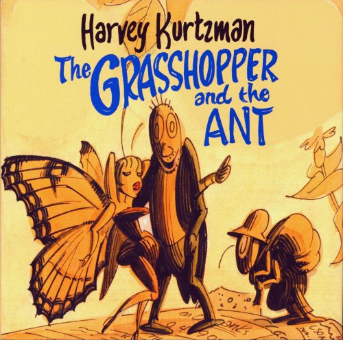 The GRASSHOPPER and the ANT (Signed by: KURTZMAN, HARVEY (author)
