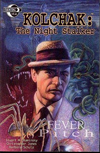 9780971012998: Kolchak Night Stalker: Fever Pitch