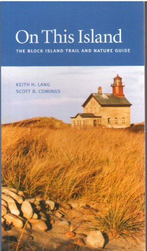 9780971013810: On This Island: The Block Island Trail and Nature Guide