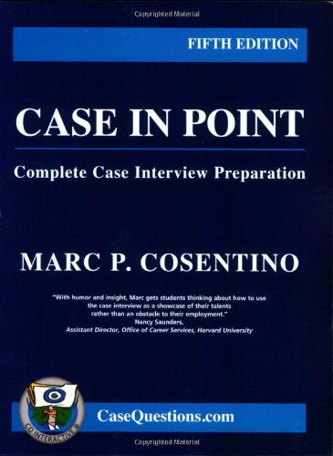 9780971015845: Case in Point:Complete Case Interview Preparation - 5th edition (Paperback)