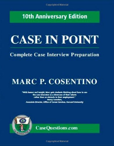 9780971015852: Case in Point:Complete Case Interview Preparation 10th Anniversary Edition