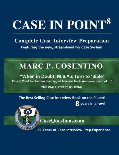9780971015883: Case In Point: Complete Case Interview Preparation, 8th Edition