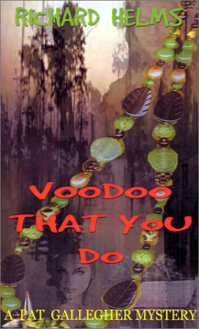 9780971015906: Voodoo That You Do (Pat Gallegher Mysteries)