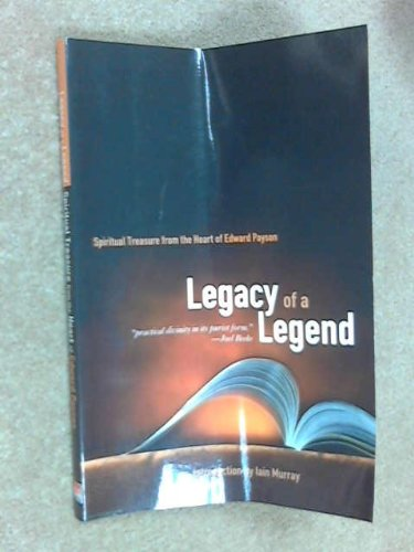 Legacy of a Legend: Spiritual Treasure from: Edward Payson