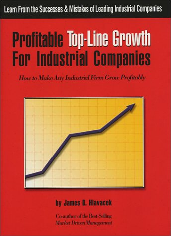 9780971019102: Profitable Top-Line Growth For Industrial Companies