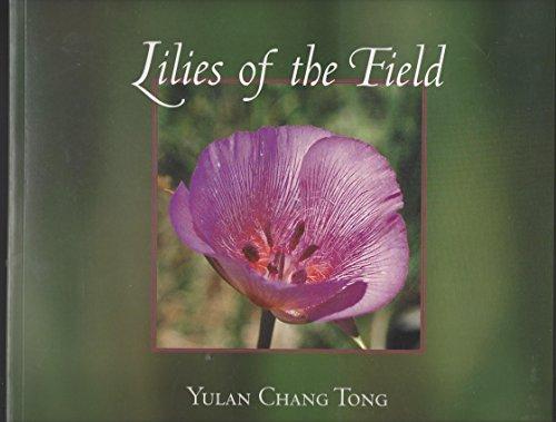 Lilies of the field: Tong, Yulan Chang