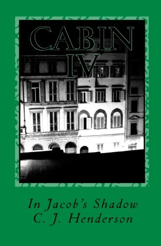 9780971024519: Cabin IV: In Jacob's Shadow