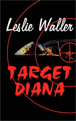 Target Diana: Leslie Waller