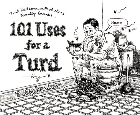 101 Uses for a Turd: Billy Genius