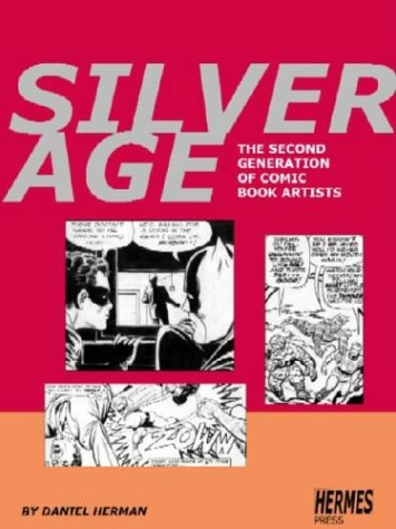 9780971031104: Silver Age: The Second Generation of Comic Artists