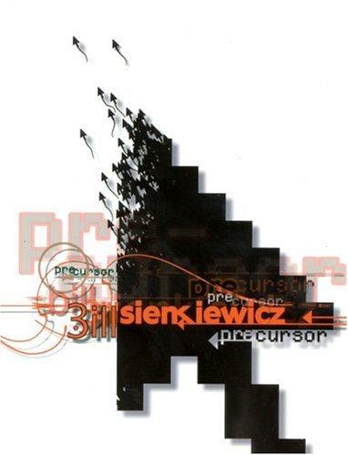 9780971031142: Bill Sienkiewicz Precursor