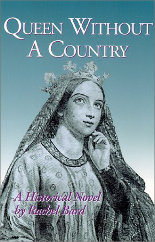Queen Without a Country, A Historical Novel