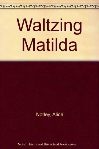 Waltzing Matilda (9780971037175) by Alice Notley
