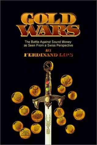 9780971038004: Gold Wars