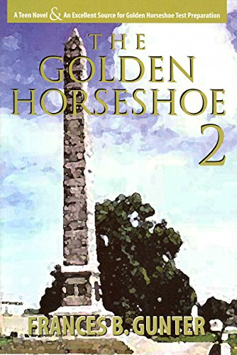 The Golden Horseshoe II: Frances B. Gunter