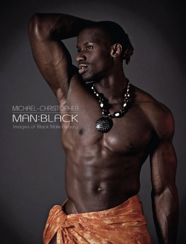 9780971039889: Man:Black - Images of Black Male Beauty