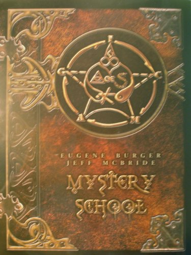 9780971040540: Mystery School by Eugene Burger and Jeff McBride