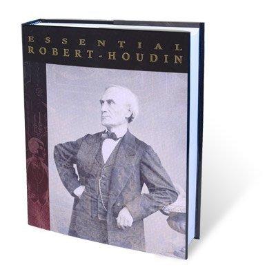 Essential Robert-Houdin: Robert-Houdin, Jean Eugene