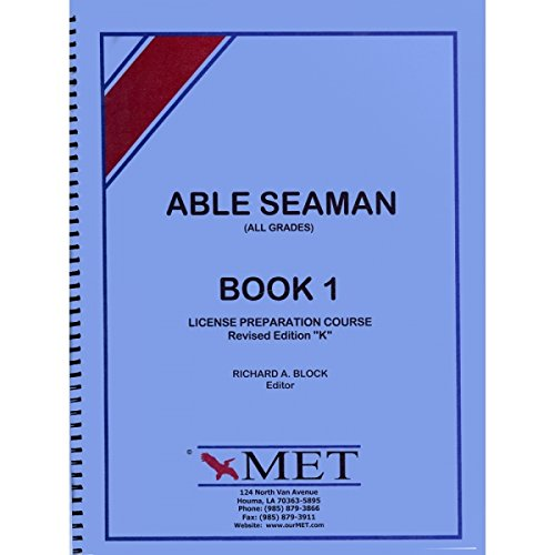 9780971040861: Able Seaman, Book 1 License Preparation Course, Revised Edition K, All Grades