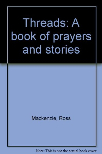 9780971041509: Threads: A book of prayers and stories