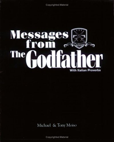 9780971045361: Messages from The Godfather
