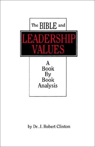 understanding true leadership through the demonstration of dr robert clinton Consider, for example, the handbook edited by dr david dockery entitled christian leadership essentials, or robert clinton's the making of a leader there are also excellent conferences and seminars that focus on developing christian leaders for all walks of life.