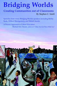 9780971045651: Bridging Worlds: Creating Communities out of Classrooms