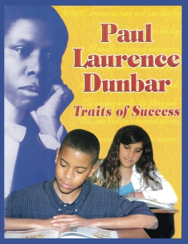 Paul Laurence Dunbar: Traits of Success: Home Based Arts