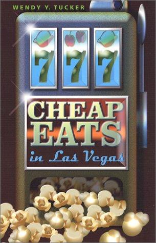 9780971048607: 777 Cheap Eats in Las Vegas